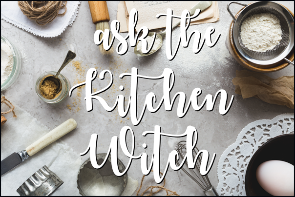 ask the kitchen witch